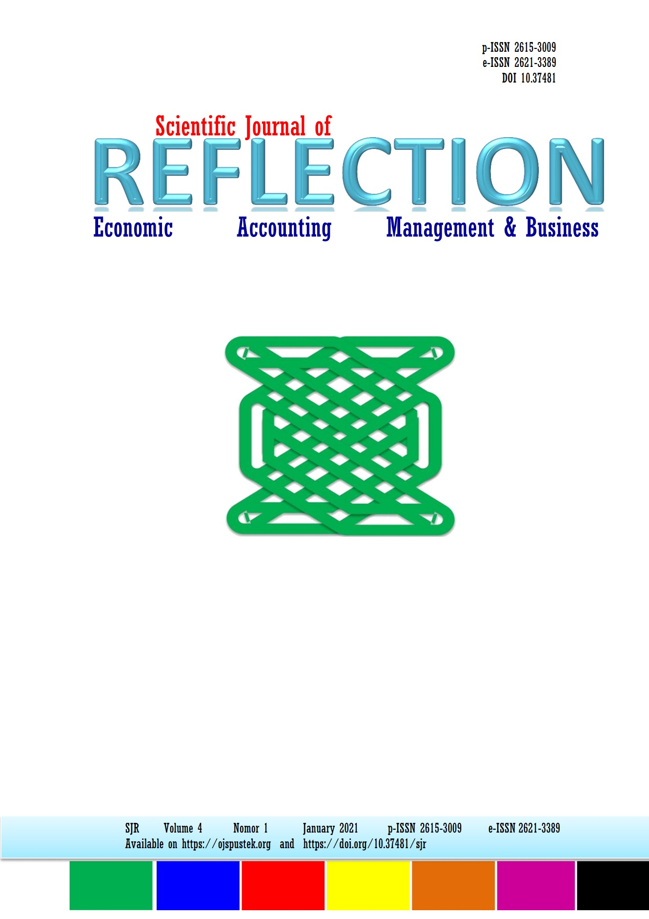 View Vol. 4 No. 1 (2021): SCIENTIFIC JOURNAL OF REFLECTION: Economic, Accounting, Management, & Business