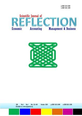 View Vol. 3 No. 4 (2020): SCIENTIFIC JOURNAL OF REFLECTION : Economic, Accounting, Management and Business